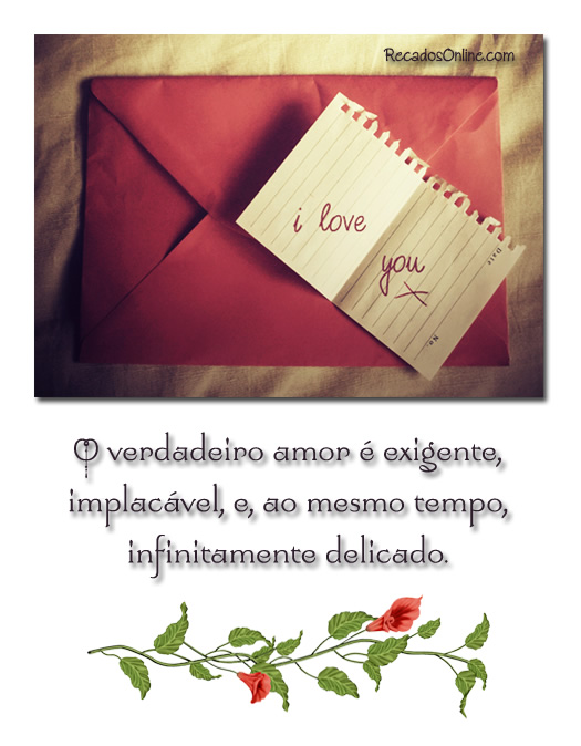 O verdadeiro amor é...