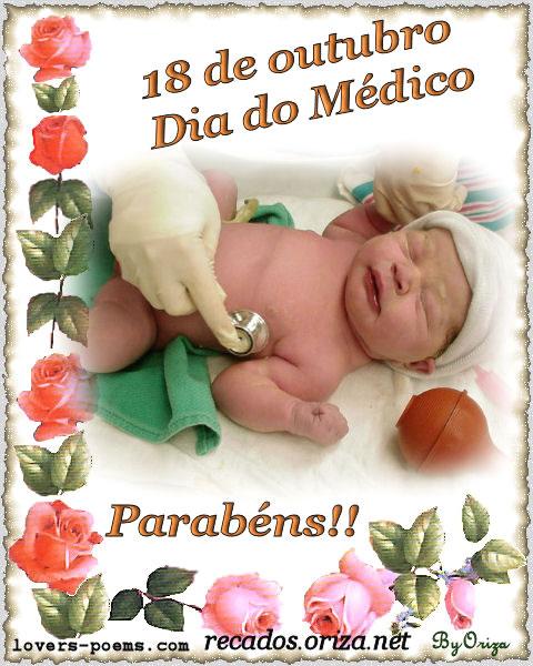 18 de Outubro - Dia do Médico. Parabéns!
