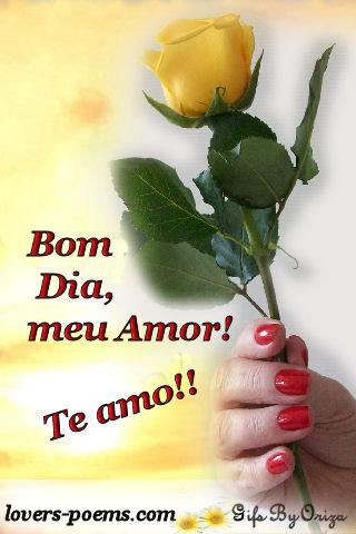 Bom Dia, meu Amor! Te amo!!