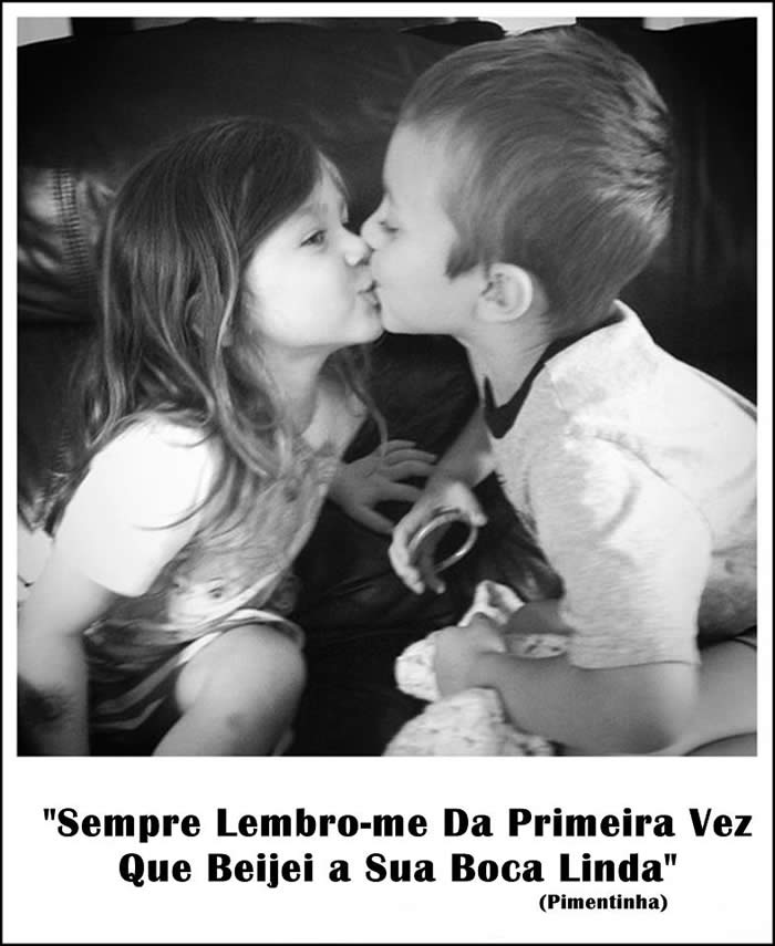 Sempre lembro-me da primeira vez que beijei a sua boca linda.