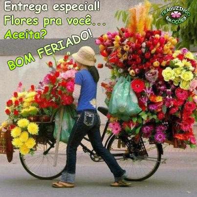 Entrega especial! Flores pra você... Aceita? Bom Feriado!