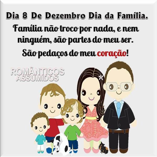 Dia 8 de Dezembro Dia da Família. Família não troco por nada, e nem ninguém, são partes do meu ser. São pedaços do meu coração!