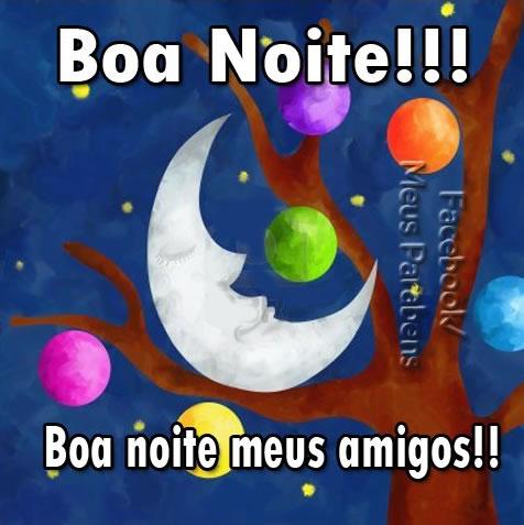 Boa Noite!!! Boa noite, meus amigos!!
