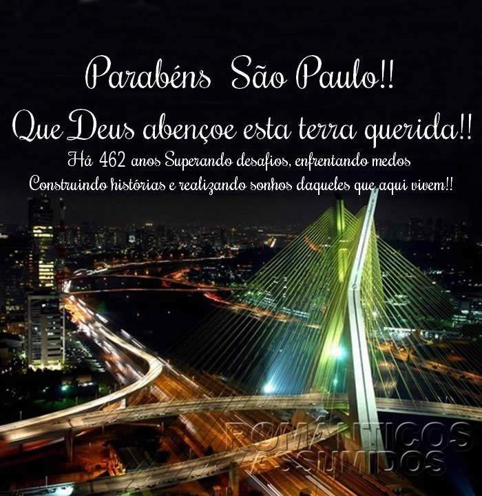 Parabéns São Paulo!! Que Deus abençoe esta terra querida!! Há 460 anos Superando desafios, enfrentando medos, construindo histórias e realizando...