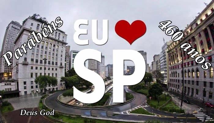 Eu amo São Paulo Parabéns 460 anos