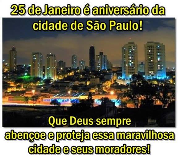 25 de Janeiro é aniversário da cidade de São Paulo! Que Deus sempre abençoe e proteja essa maravilhosa cidade e seus moradores!