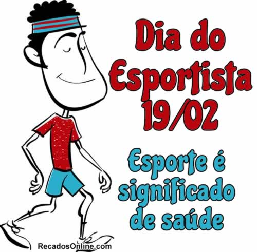 Dia do Esportista 19/02...