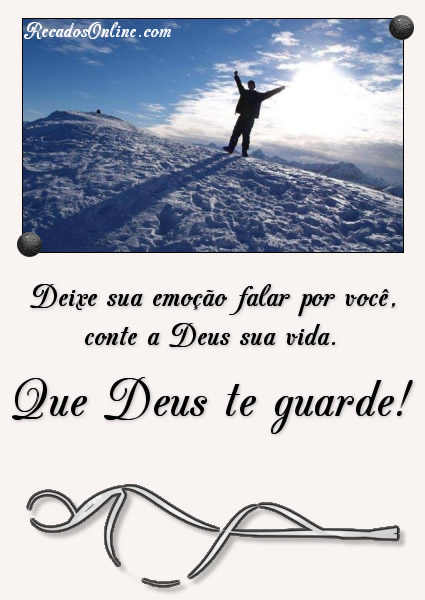 Que Deus te guarde!