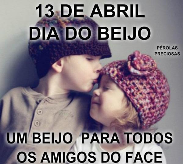 13 de Abril - Dia do Beijo Um beijo para todos os amigos do Face