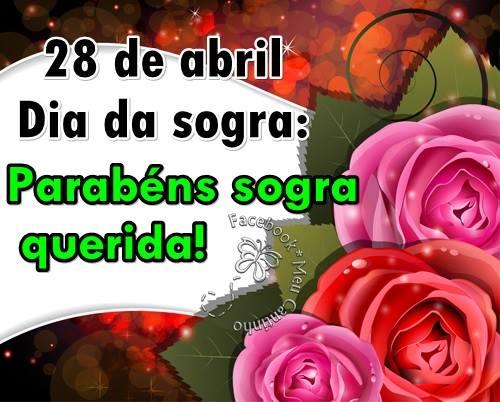 28 de Abril Dia da Sogra. Parabéns sogra querida!