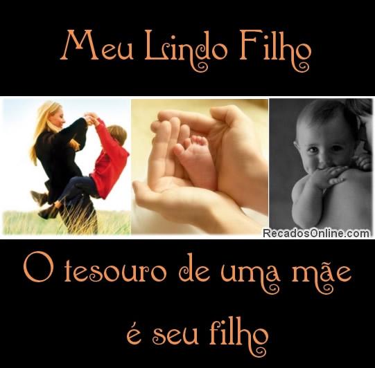 Meu Lindo Filho: o tesouro de uma mãe é seu filho.