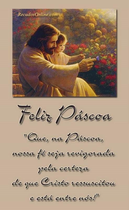 Feliz Páscoa Que, na Páscoa, nossa fé...