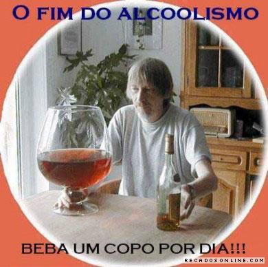O fim do alcoolismo. Beba um copo por dia!!!