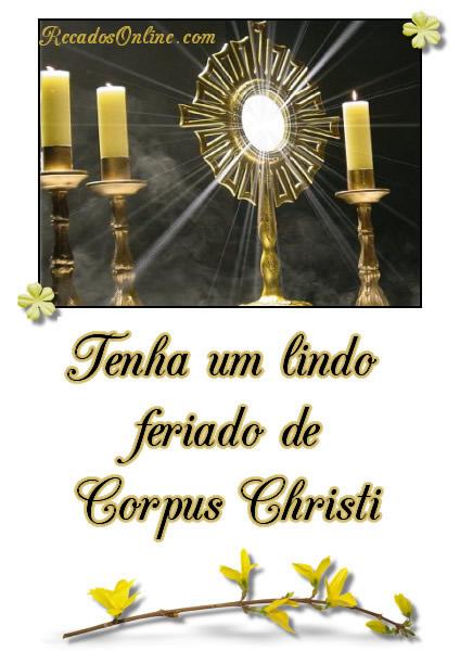 Tenha um lindo feriado de Corpus Christi