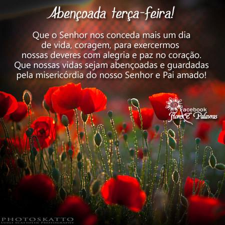 Abençoada Terça-Feira! Que o Senhor nos conceda mais um dia de vida, coragem, para exercermos nossos deveres com alegria e paz no coração. Que...