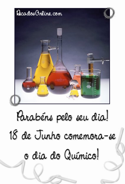 Parabéns pelo seu dia! 18 de Junho comemora-se o Dia do Químico!