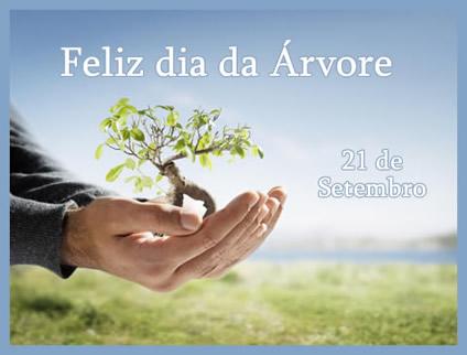 21 de Setembro Feliz Dia da Árvore