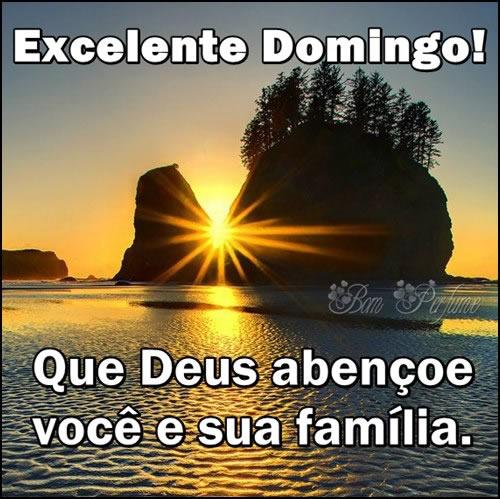 Excelente Domingo! Que Deus abençoe você e sua família.