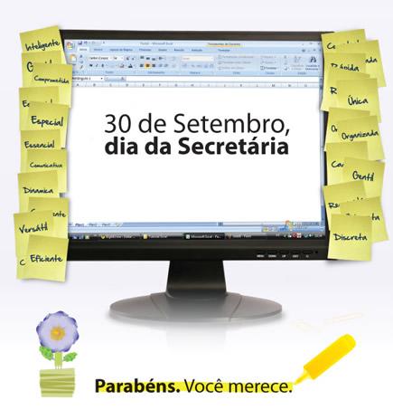 30 de Setembro Dia da Secretária Parabéns. Você merece.