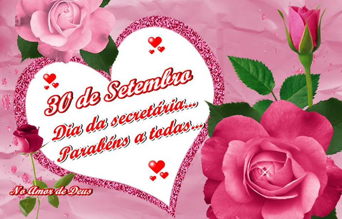 30 de Setembro Dia da Secretária... Parabéns a todas...