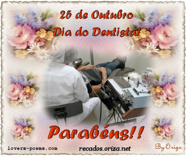 25 de Outubro Dia do Dentista! Parabéns!!