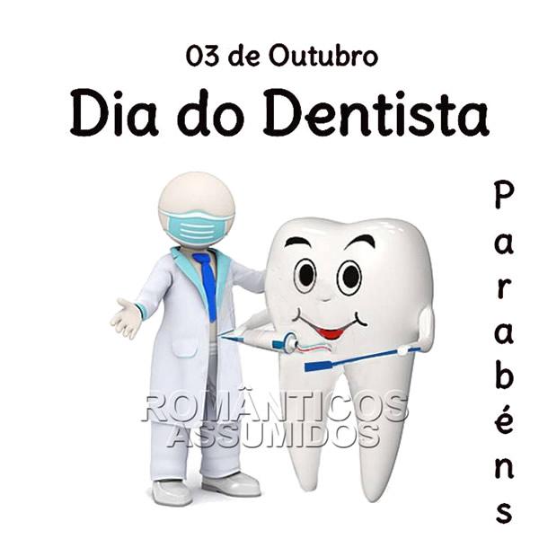 3 de Outubro - Dia do Dentista. Parabéns