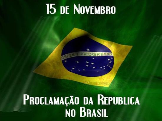 15 de Novembro Proclamação da República no Brasil