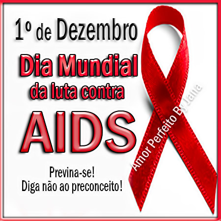 Dia Mundial do Combate à AIDS