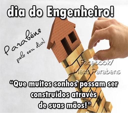 Dia do Engenheiro! Parabéns pelo seu dia! Que muitos sonhos possam ser construídos através de suas mãos!