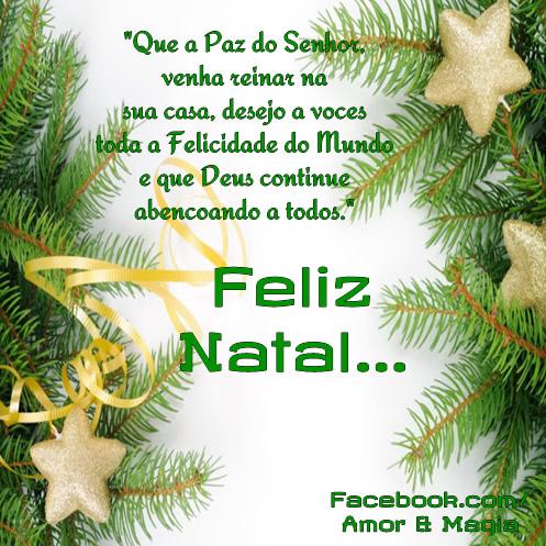 Que a paz do Senhor venha reinar na sua casa, desejo a vocês toda a felicidade do mundo e que Deus continue abençoando a todos. Feliz Natal...
