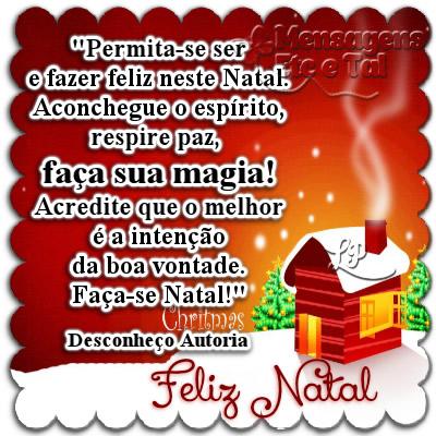 Permita-se ser e fazer feliz neste Natal. Aconchegue o...