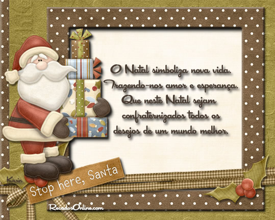 O Natal simboliza nova vida. Trazendo-nos amor e esperança. Que neste Natal sejam confraternizadas todos os desejos de um mundo melhor.