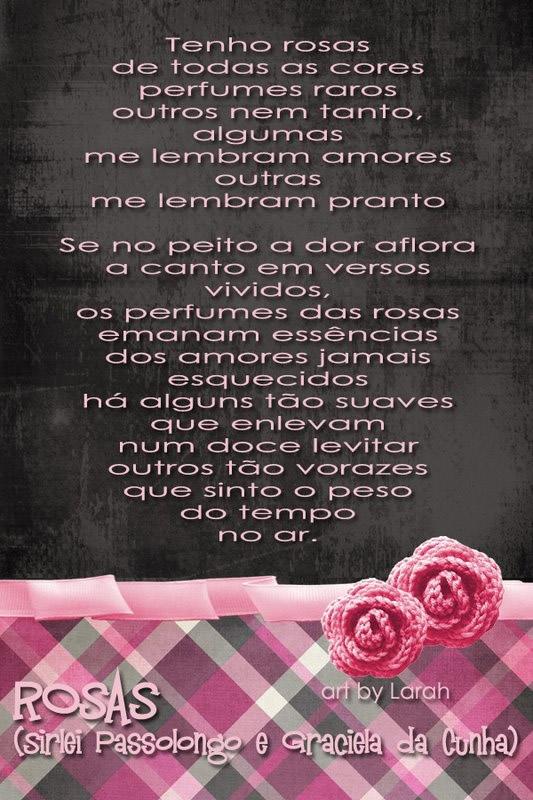 rosas no jardim poema : rosas no jardim poema:Rosas Tenho rosas de todas as cores, perfumes raros; outros nem tanto