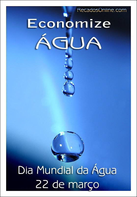 Economize Água Dia...
