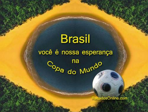 Brasil, você é a nossa esperança na...
