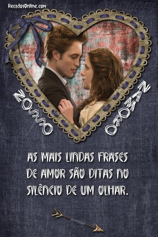 Nosso Namoro As mais lindas frases de amor são ditas no silêncio de um olhar.