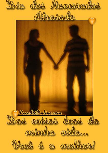 Dia dos Namorados Atrasado Das...