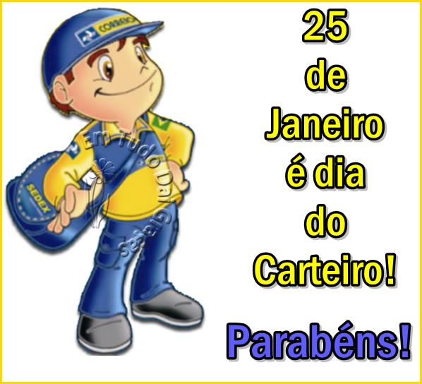 25 de Janeiro é o Dia do Carteiro! Parabéns!