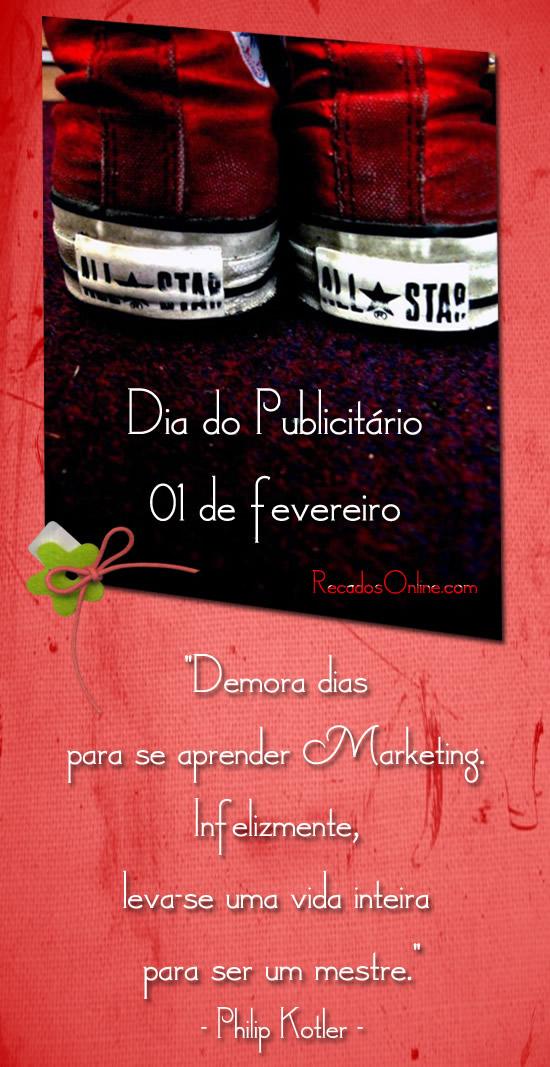 Dia do Publicitário - 01 de Fevereiro...