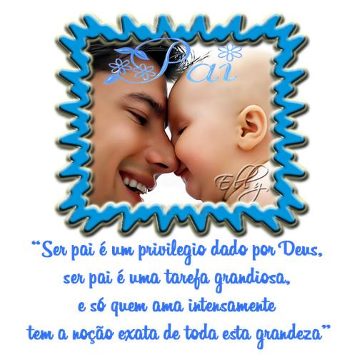 Pai Ser pai é um privilegio dado por Deus, ser pai é uma tarefa grandiosa, e só quem ama intensamente tem a noção exata de toda esta grandeza