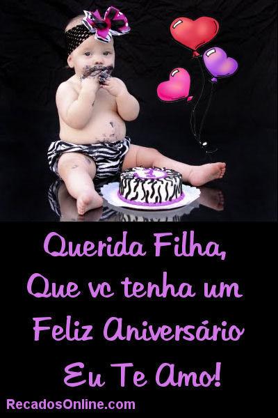 Querida filha, que você tenha um feliz aniversário. Eu te amo!