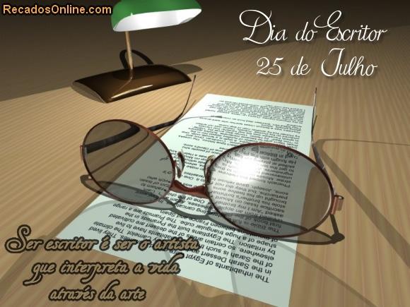 Dia do Escritor 25 de Julho...