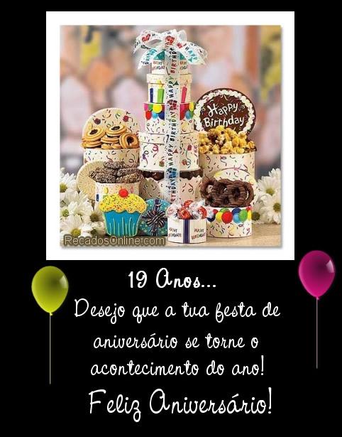 19 anos: Desejo que a tua...