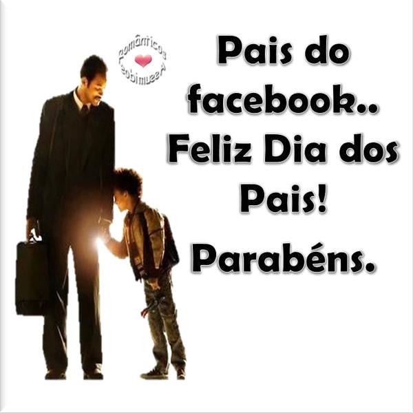 Pais do Facebook... Feliz Dia dos Pais! Parabéns.