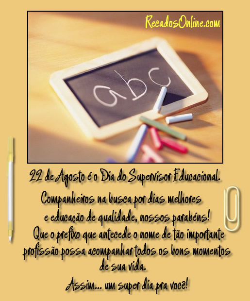 Dia do Supervisor Educacional: 1