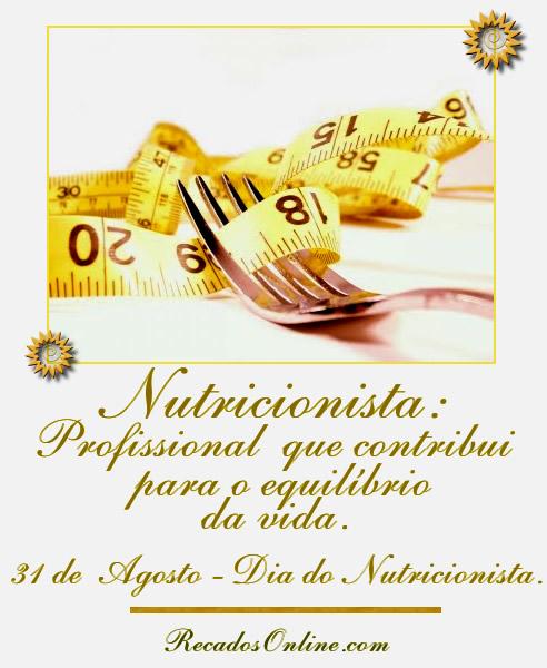 Nutricionista: Profissional que contribui para o equilíbrio da vida. 31 de Agosto - Dia do Nutricionista.