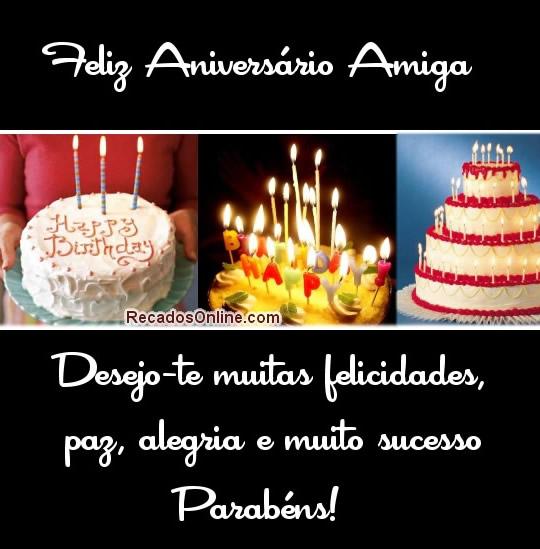 Feliz aniversário amiga Desejo-te...
