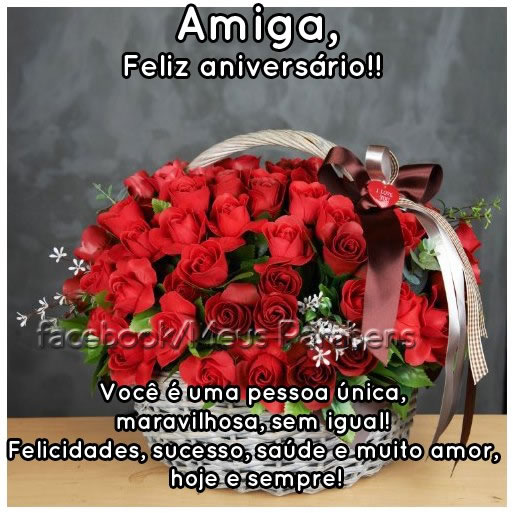 Amiga, Feliz Aniversário!! Você é uma pessoa única, maravilhosa, sem igual! Felicidades, sucesso, saúde e muito amor, hoje e sempre!