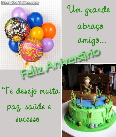 Um grande abraço amigo.. Feliz aniversário Te desejo muita paz, saúde e sucesso.