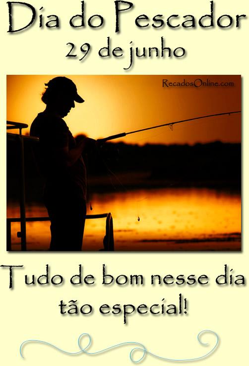 Dia do Pescador - 29 de Junho...